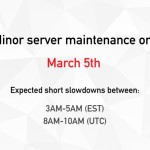 Minor Server Maintenance on March 5th