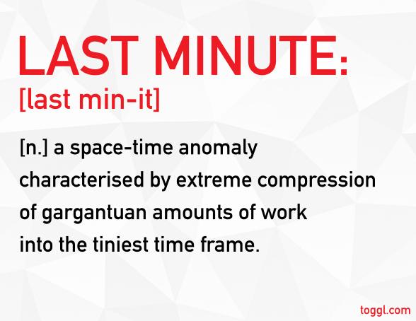 motivational - last minute