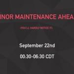 Scheduled Maintenance on September 22