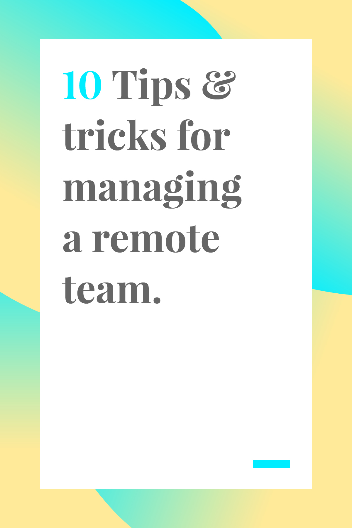 Managing any kind of team can certainly have its challenges. But, when working in a remote team, sometimes those challenges seem to be amplified. These 10 tips will help you keep your team organized and focused.