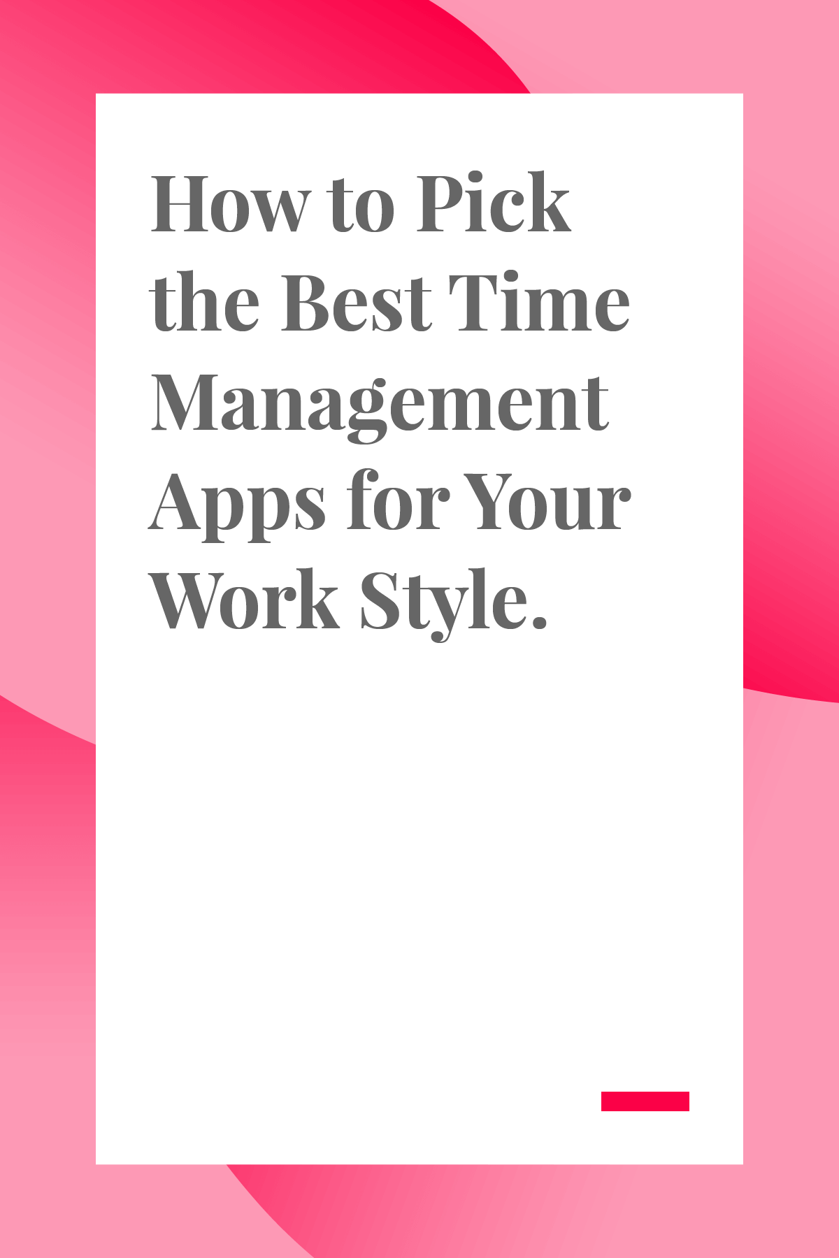 You need a customized time management tool to help you stay on track. Here's our list of the best time management apps for every work style and personality. #timemanagement