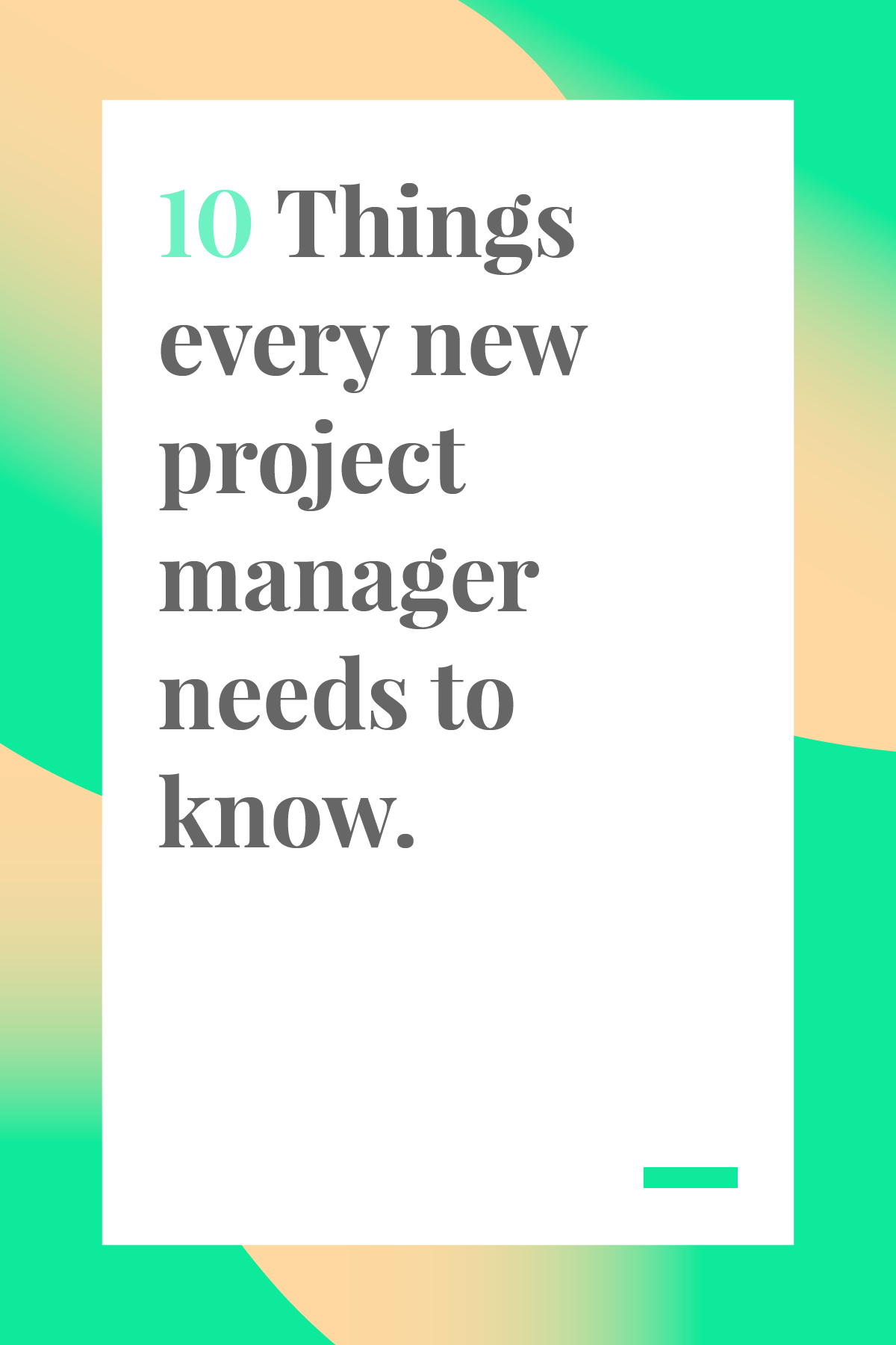 Are you new to project management? Don't miss this list of 10 things every new project manager needs to know. #projectmanagertips #projectmanagement