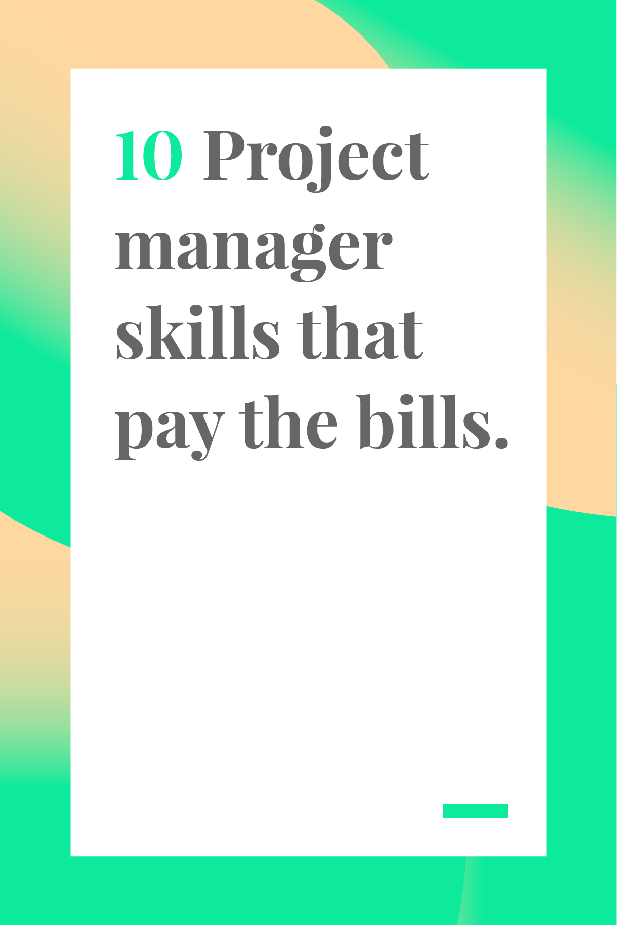 These 10 skills are key for any project manager. Master them, and you'll be on your way to project management success. #projectmanagement