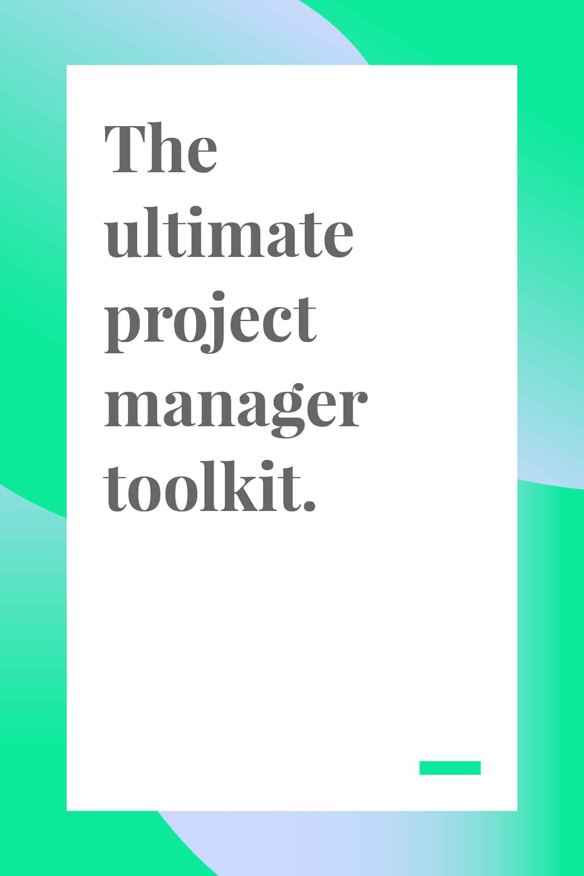 Need help with project management? Check out our ultimate project manager toolkit to find all the project management tools and strategies you need to make your project a success. #projectmanagement