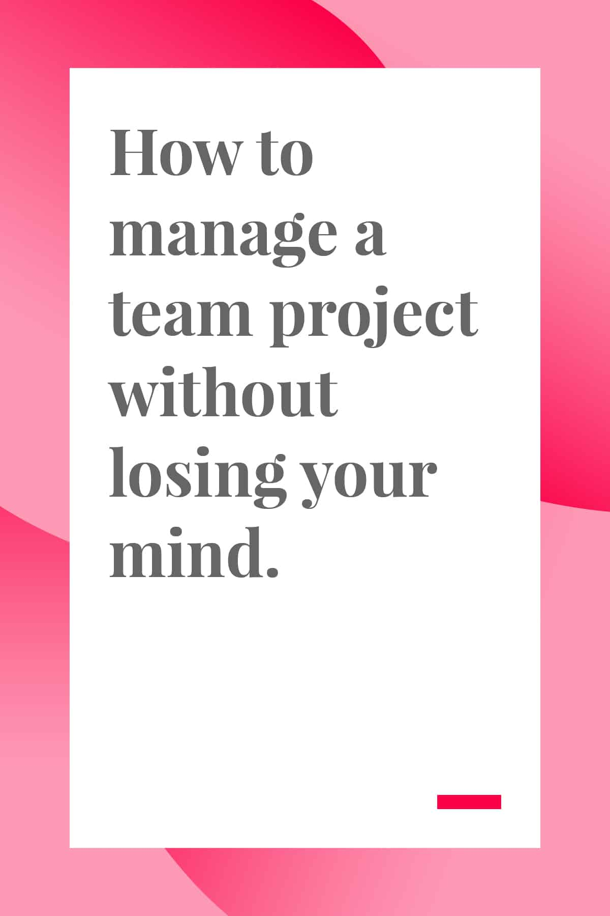 It takes a lot of work to manage a team project, but these tips will help you and your team reach your goals faster. #projectmanager #teamwork
