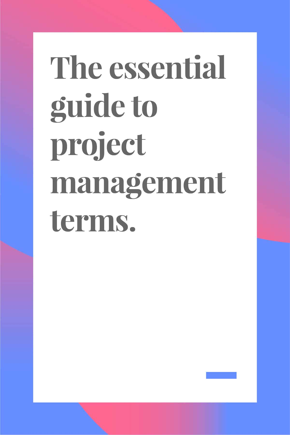 You'll look like a pro when you know these project management terms. Pin now and read later. #projectmanagement