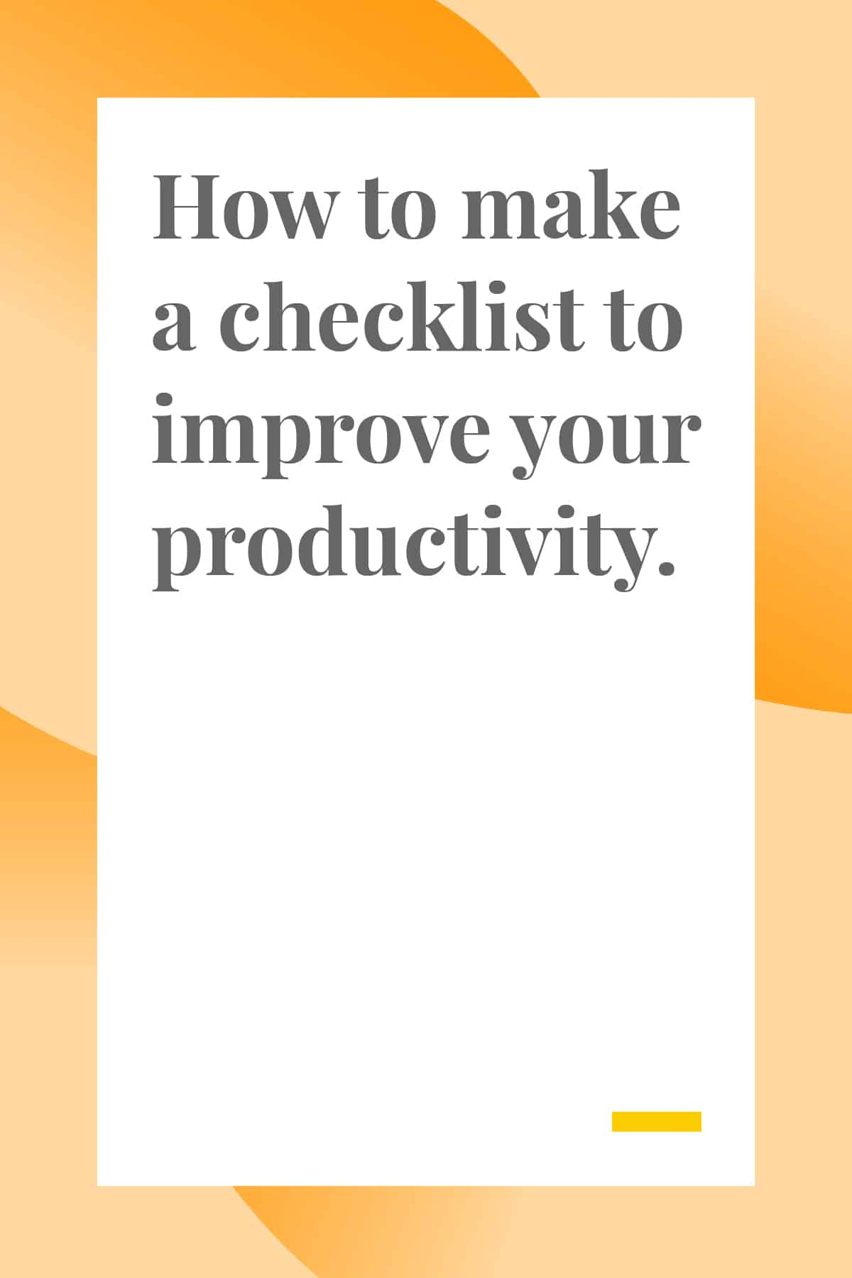 Want to improve your productivity? A simple checklist might be just the tool you need. Here's how to use a checklist effectively so you can get more done. #productivity