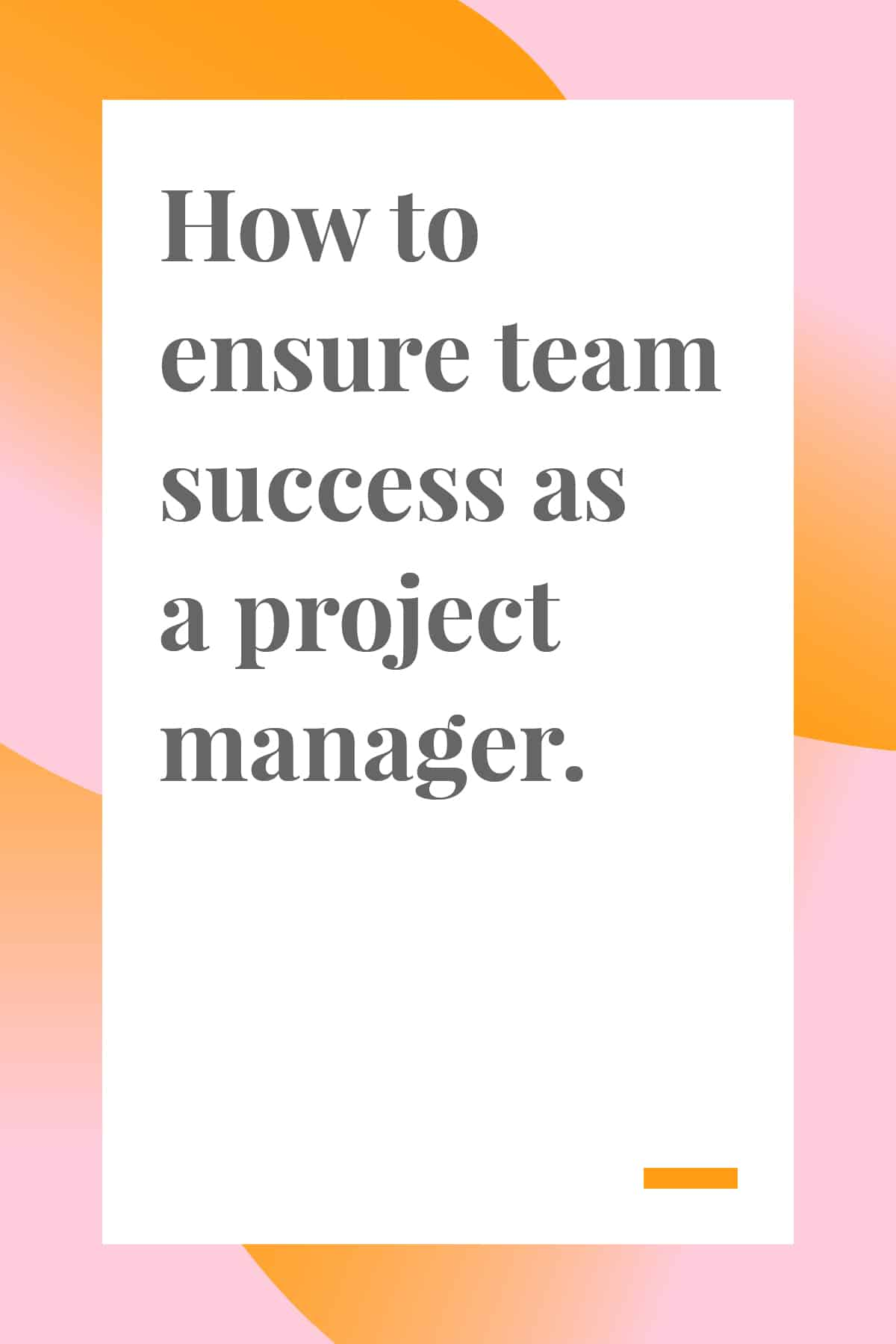 Lead your team to success with these action-packed tips for project managers and team leads. #projectmanagement #leadership #teamwork