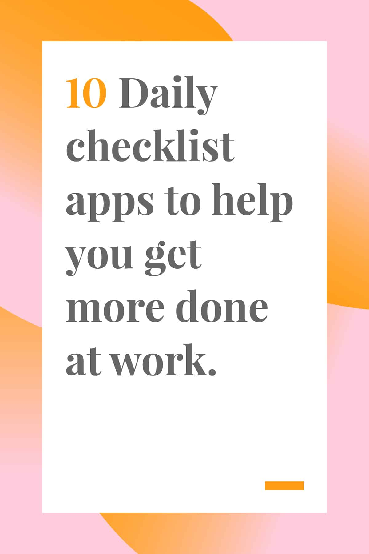 Be more productive with these 10 daily checklist apps that will help you get more done at work and home. #timemanagement #productivity