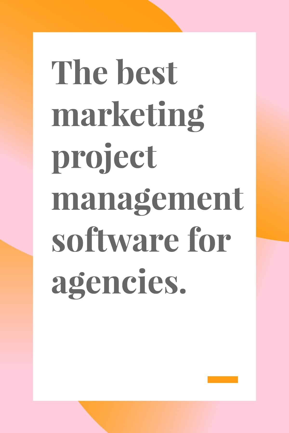 It's crucial to a marketing team's success to find a project management program that will cater specifically to their creative needs. That's why we put together this list of twelve marketing project management software options to help you find the perfect fit for your agency. #projectmanagement #marketing