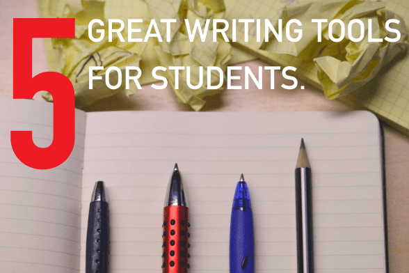 5 Great Writing Tools for Students
