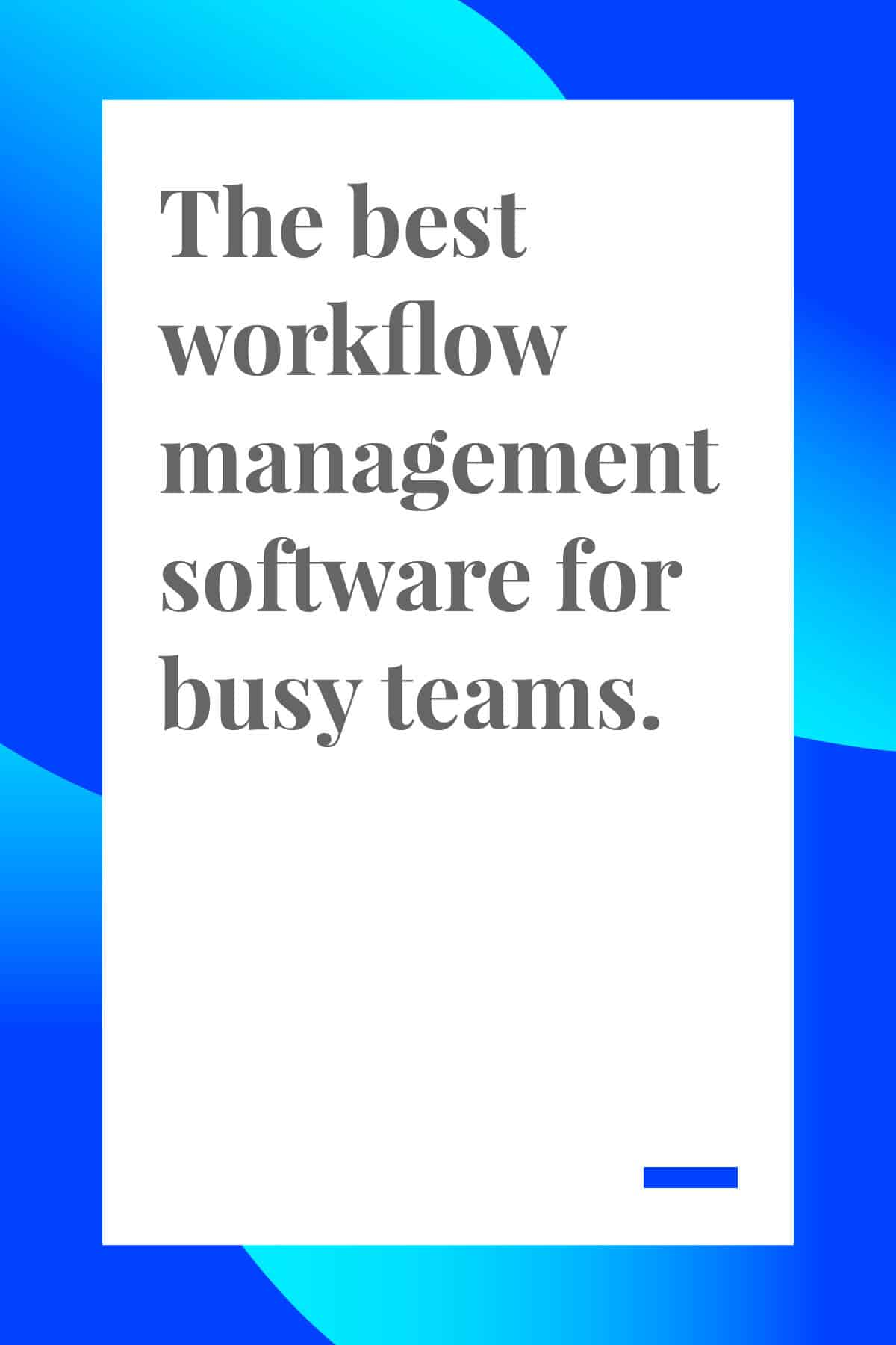 If you're a manager, you know how important it is to have systems in place to help your team. One system you may be missing? Workflow management. Don't worry, this round-up of the best workflow management software will help you manage your team with ease. #workflow #businesstools #smallbusiness