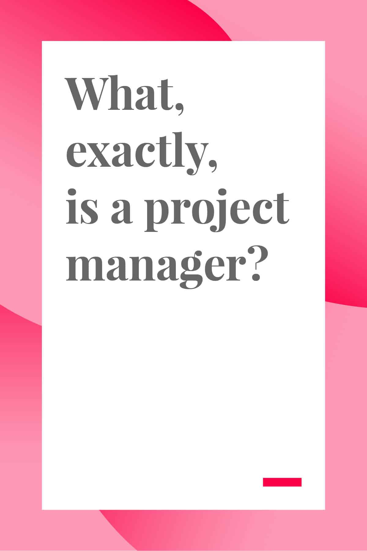 What, exactly, is a project manager? If you've been wondering what a PM does or considering a career in project management, this post is for you! #projectmanager #projectmanagement