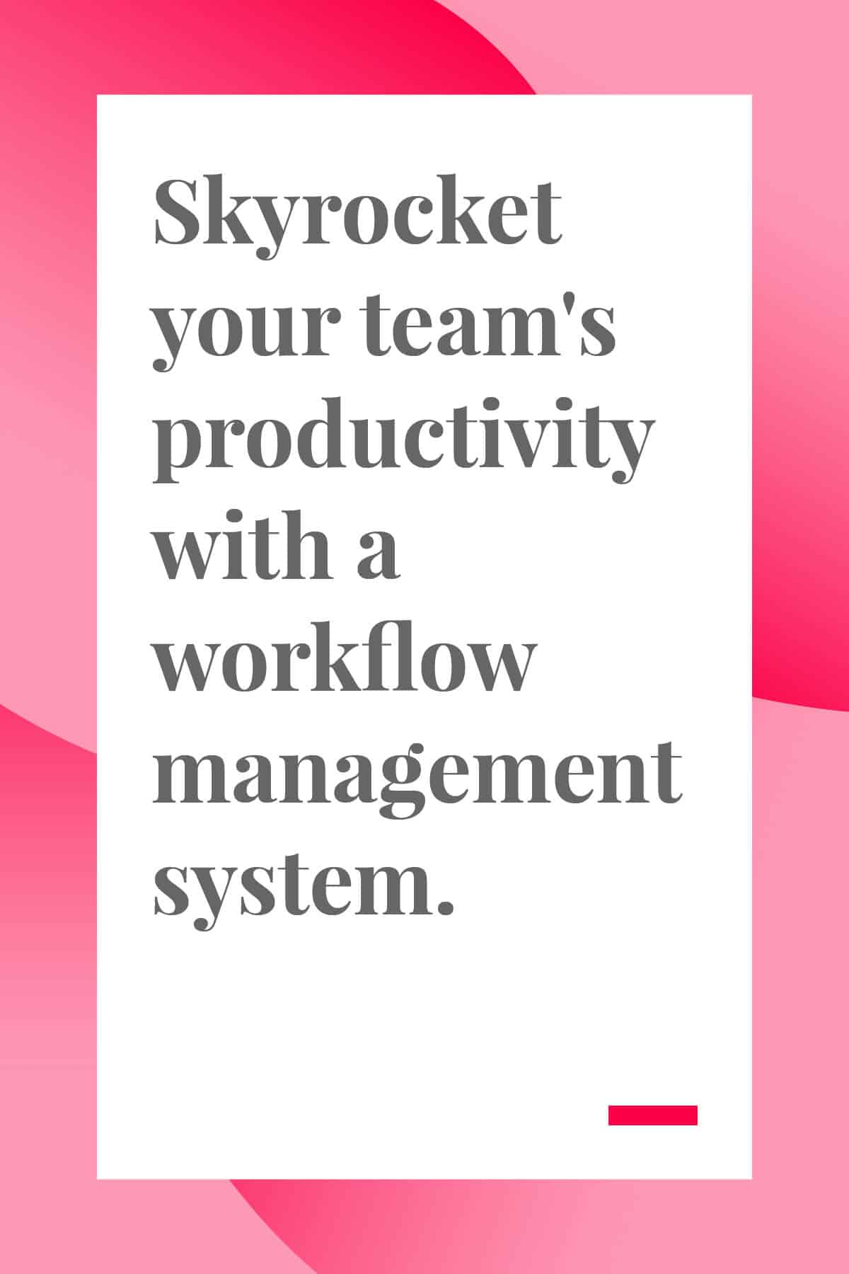 If you want to improve your team's productivity, you need a workflow management system. Find out why, plus get tips on creating the perfect workflow management system for your team. #projectmanager #teamlead #leadership #workflow