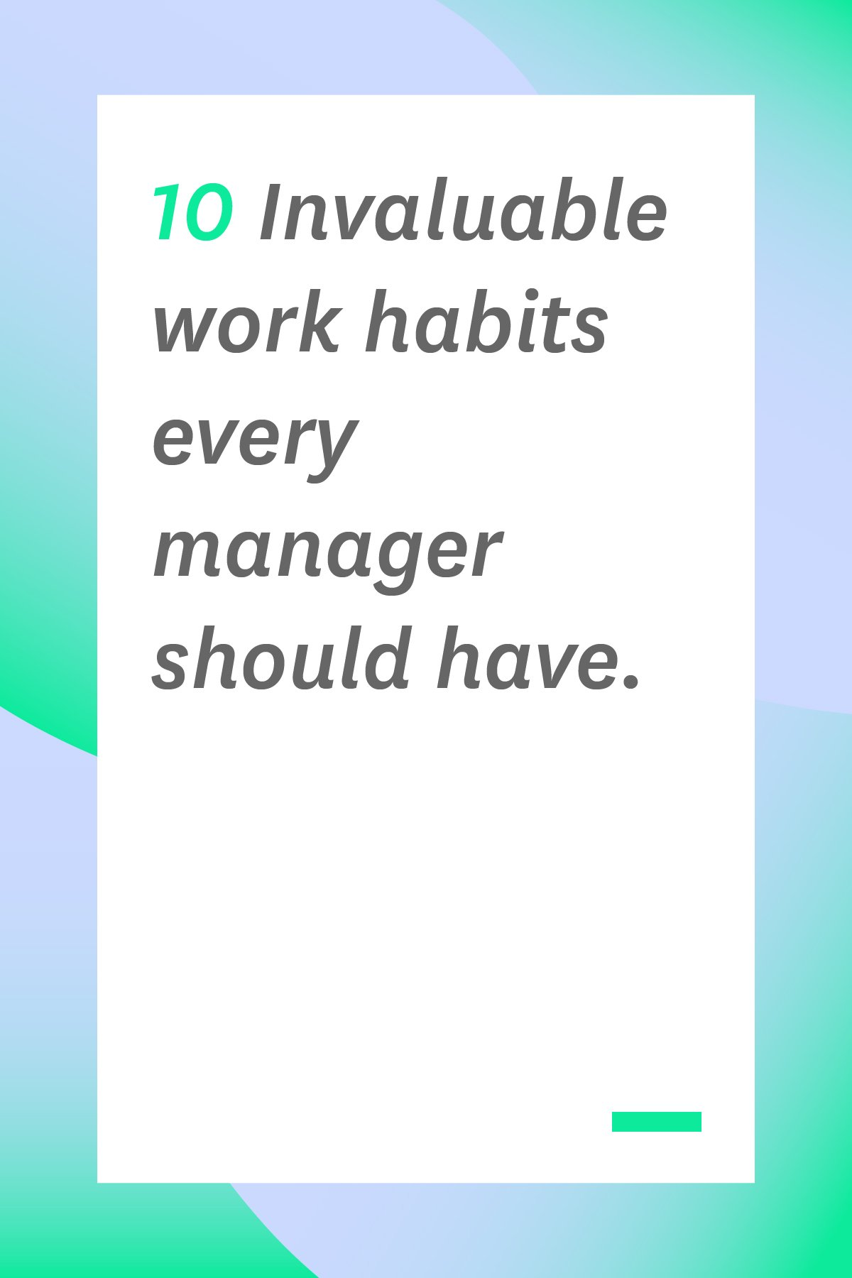 These work habits will help you stand out as a manager and motivate your team to be more productive too. #leadership #managertips
