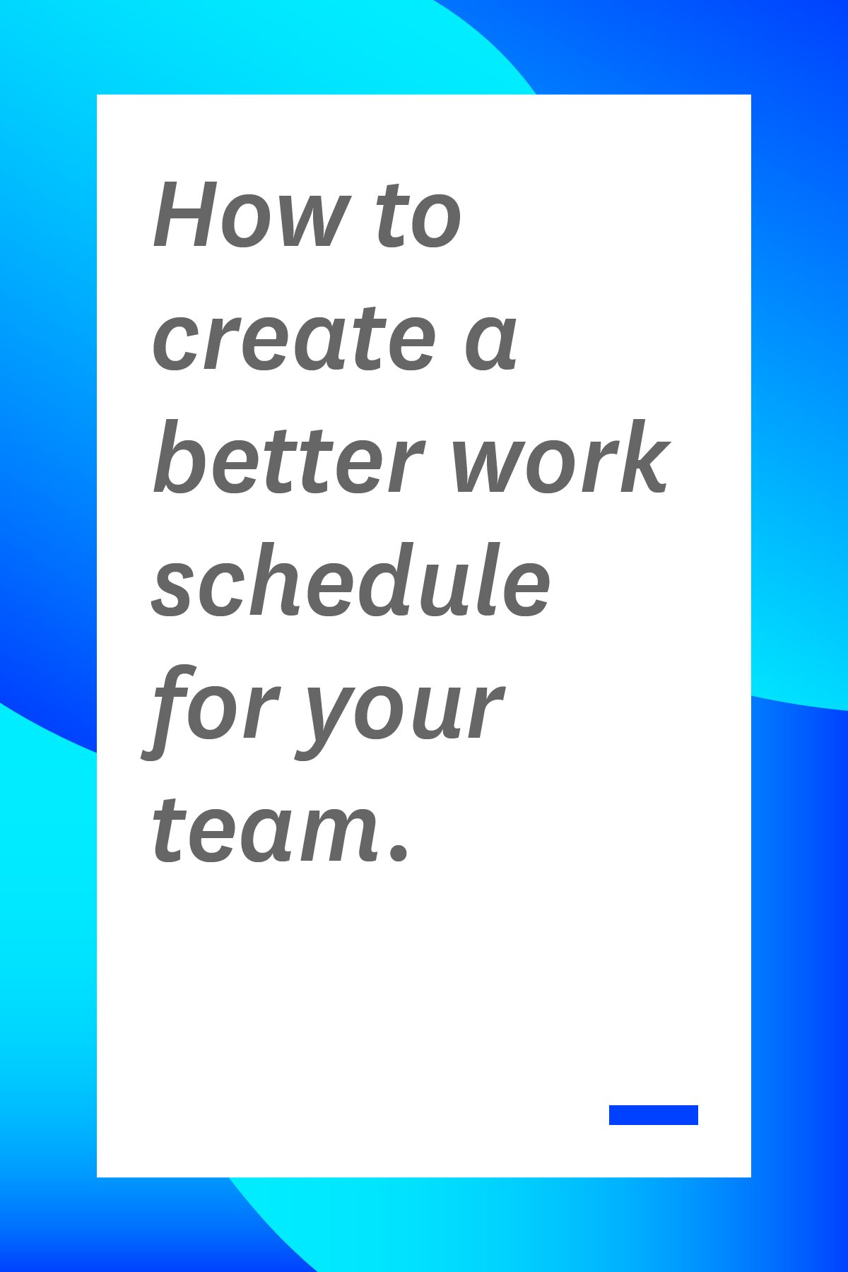 If you're a manager or team lead and you want to improve productivity, while still making your team happy, use the tips to create a better work schedule for your team. #workschedule #manager