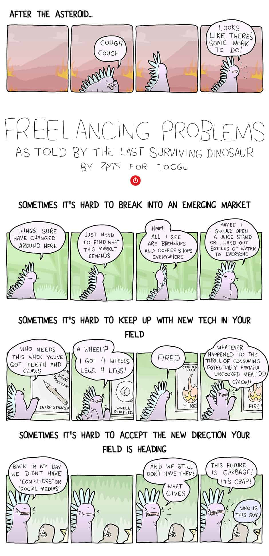 Freelancing Problems as Told by the Last Surviving Dinosaur comic