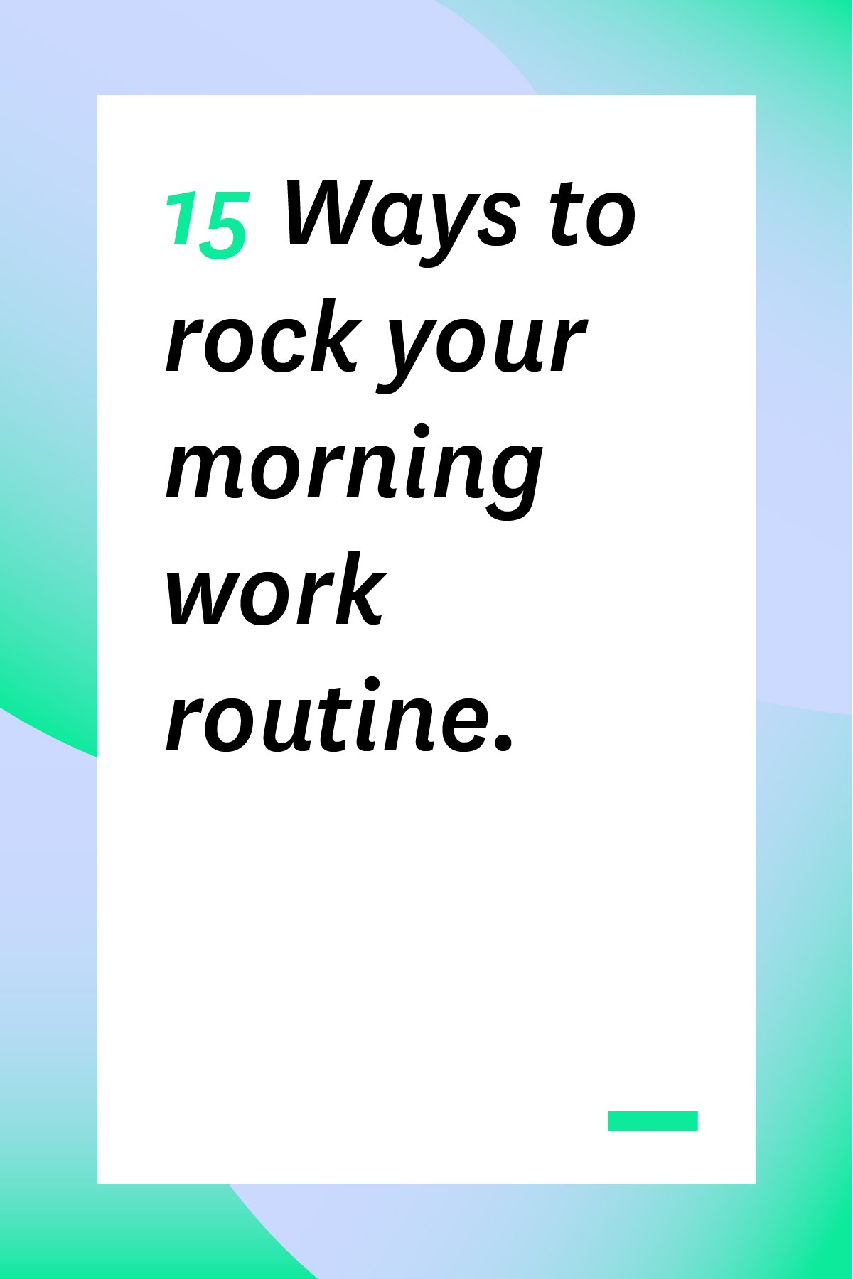 If your morning routine at work doesn't feel peaceful and productive, don't worry. Mix and match the strategies in this article to create a personalized routine that will help you start the day right, every day.
