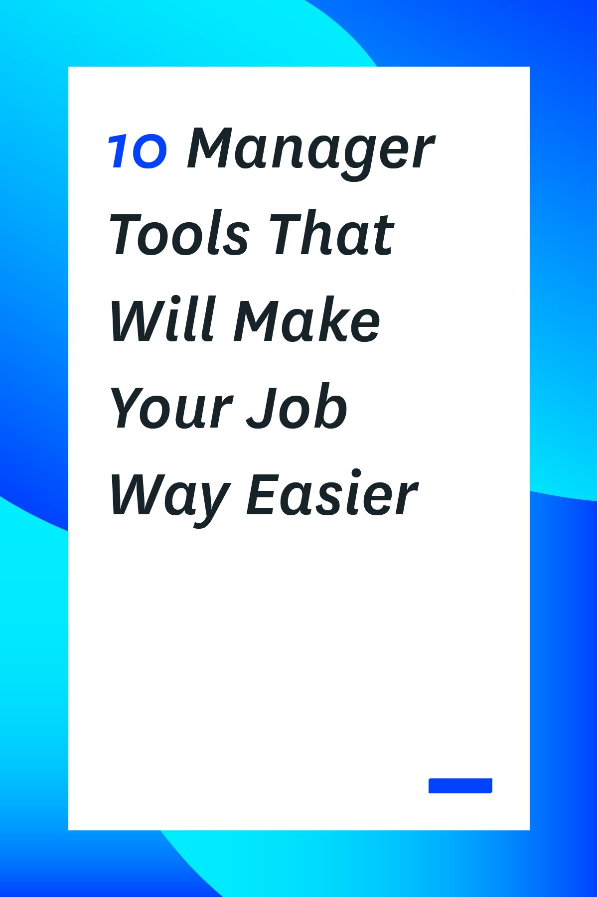 As a manger, you have a lot on your plate. You're hiring, training, coaching and coaxing your employees and managing the workflow in the office. Stay on top of everything with the right set of manager tools. Here are 10 tools that will make your job way easier. #manager #managertips