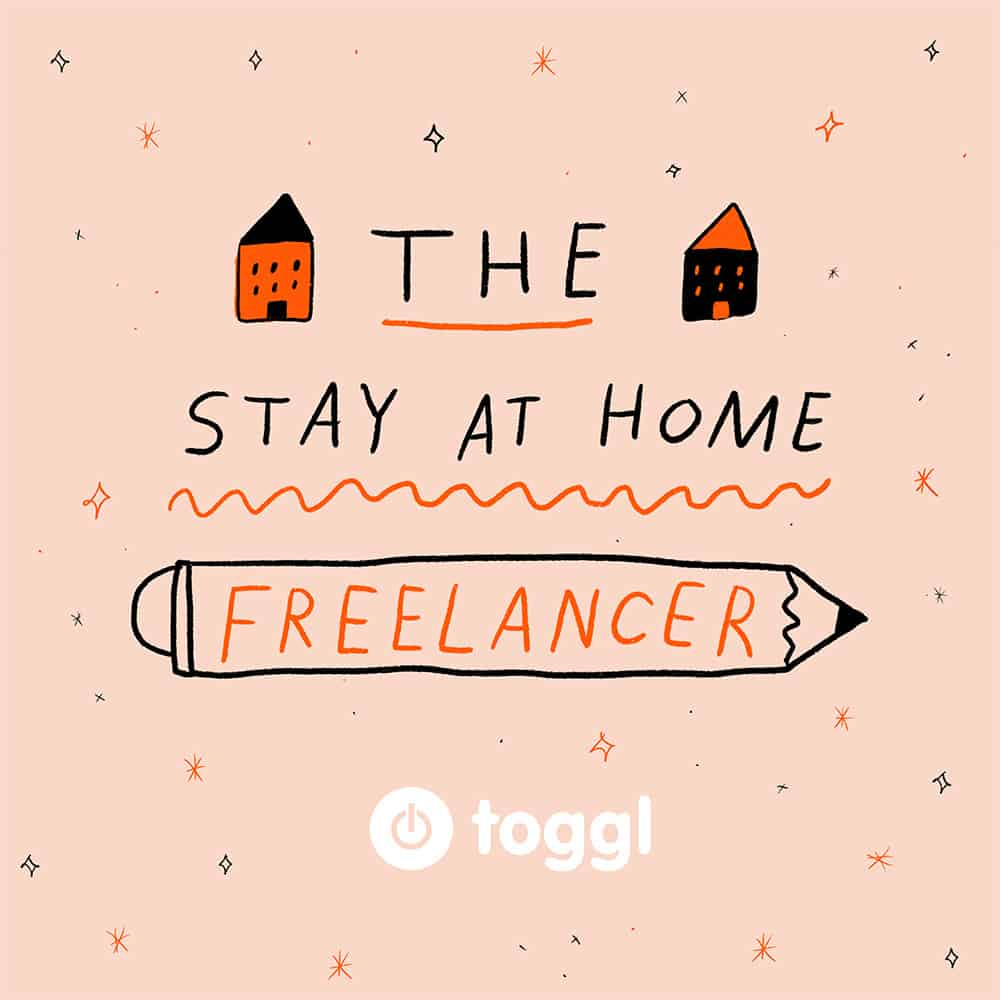 The Stay at Home Freelancer