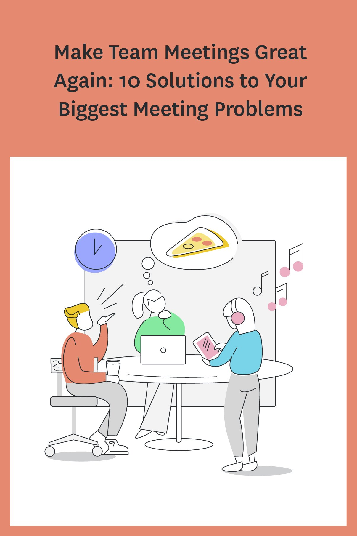 If you dread meetings, these 10 tips will help you make your meetings more productive and enjoyable for the entire team.