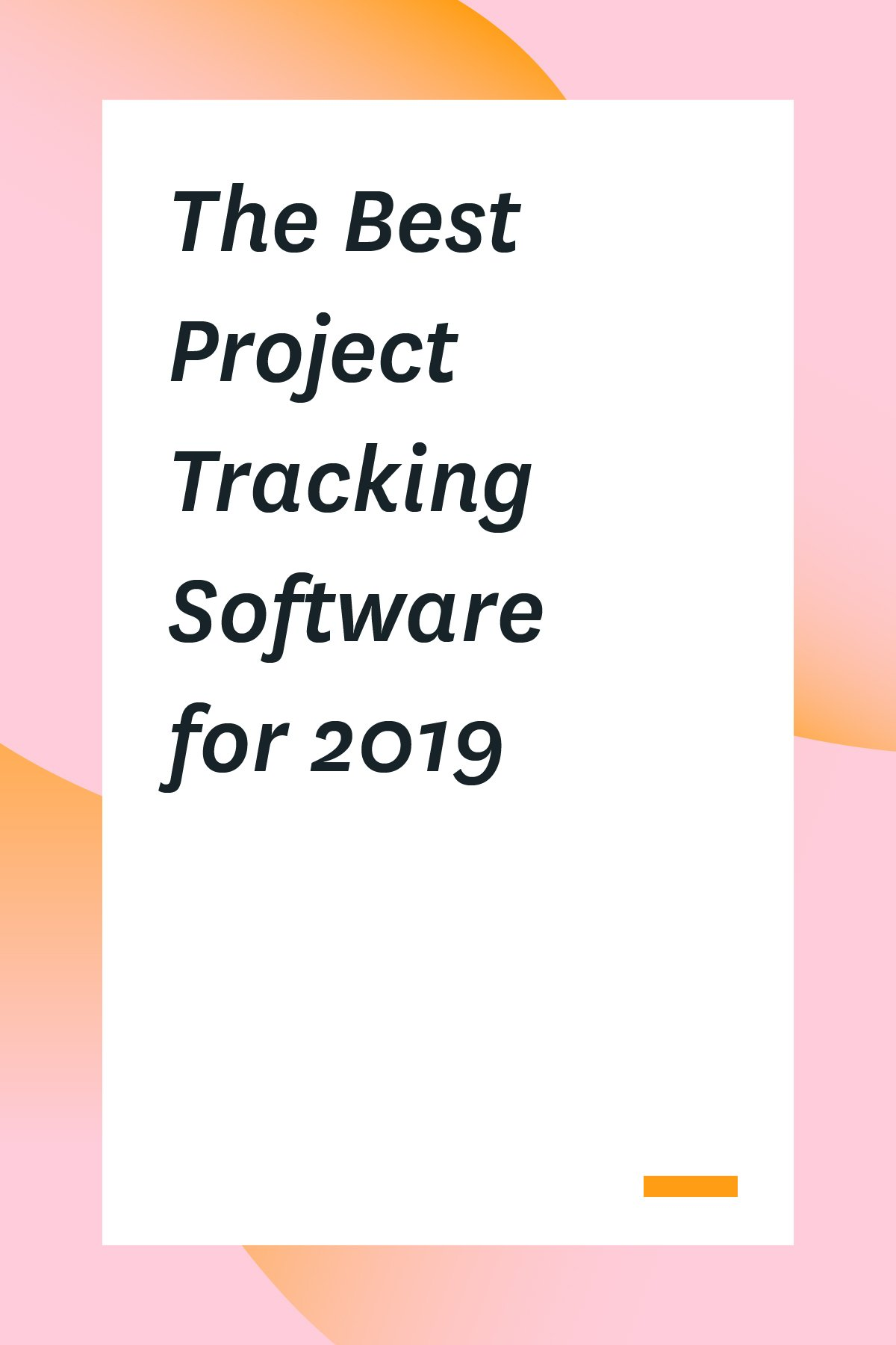 Here are the best project tracking software tools for 2019. These apps will help you manage your time, track your project's progress and manage your resources more effectively.