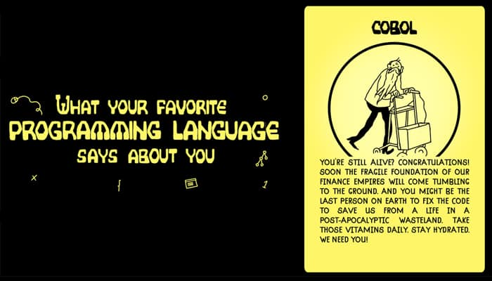 What Your Favorite Programming Language Says About You Comic
