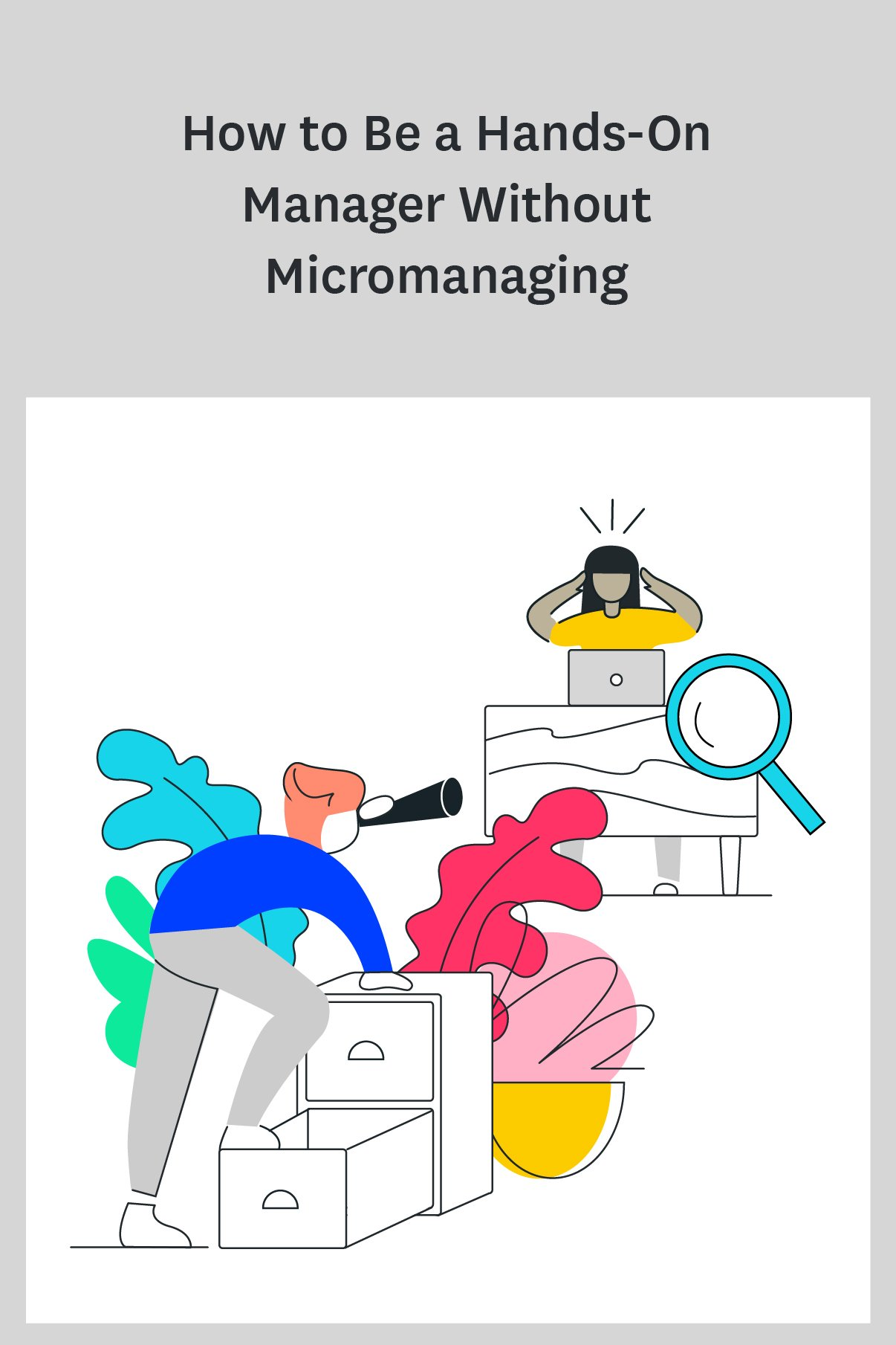 Is it possible to be a hands-on manager without micromanaging? Absolutely! These tips will help you motivate and monitor your team without micromanaging them. #managertips #management