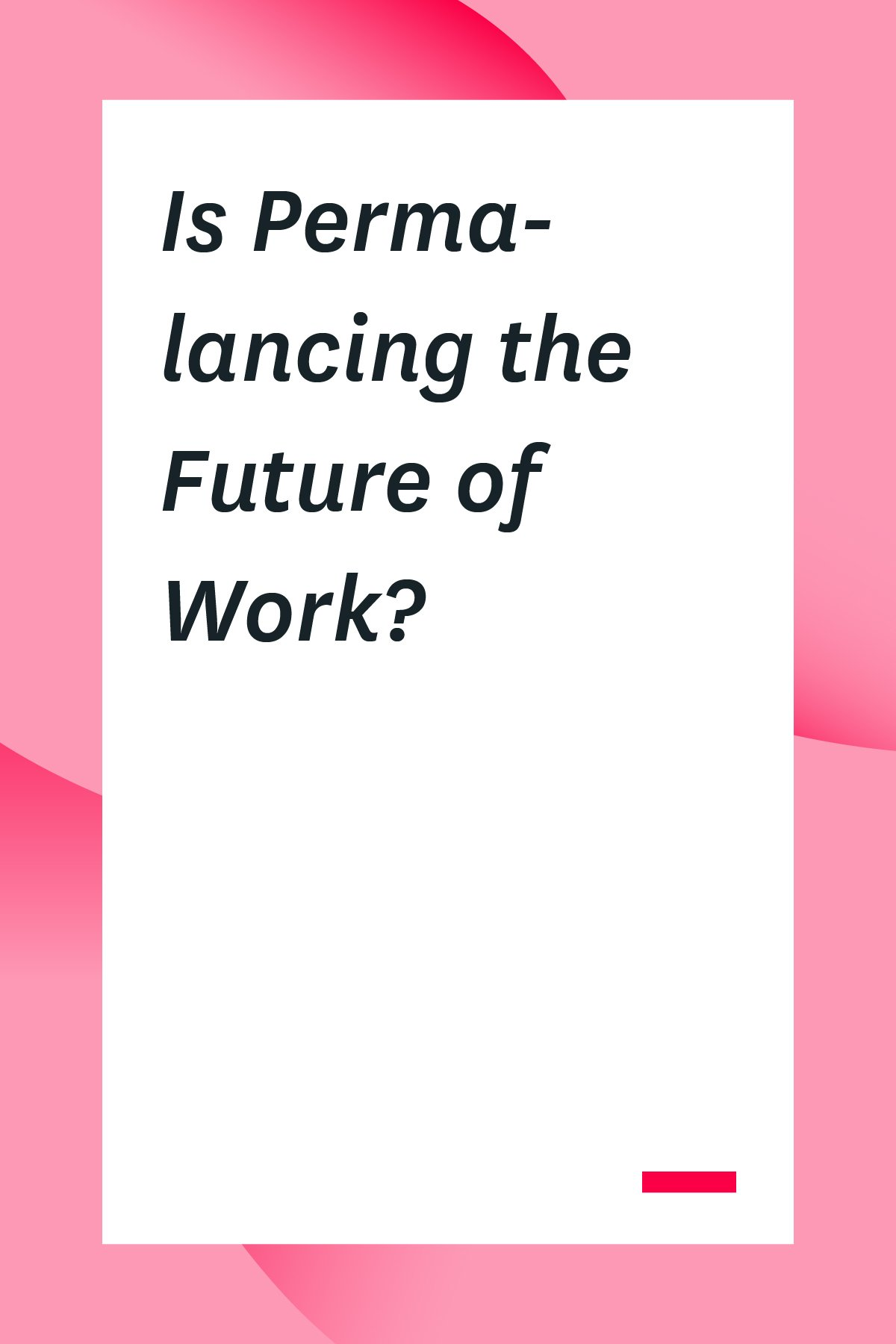 What's the difference between freelancing and permalancing? And why has permalancing become so popular recently? Should you permalance or look for regular full-time employment? One expert shares her story and tips. #freelance #workfromhome
