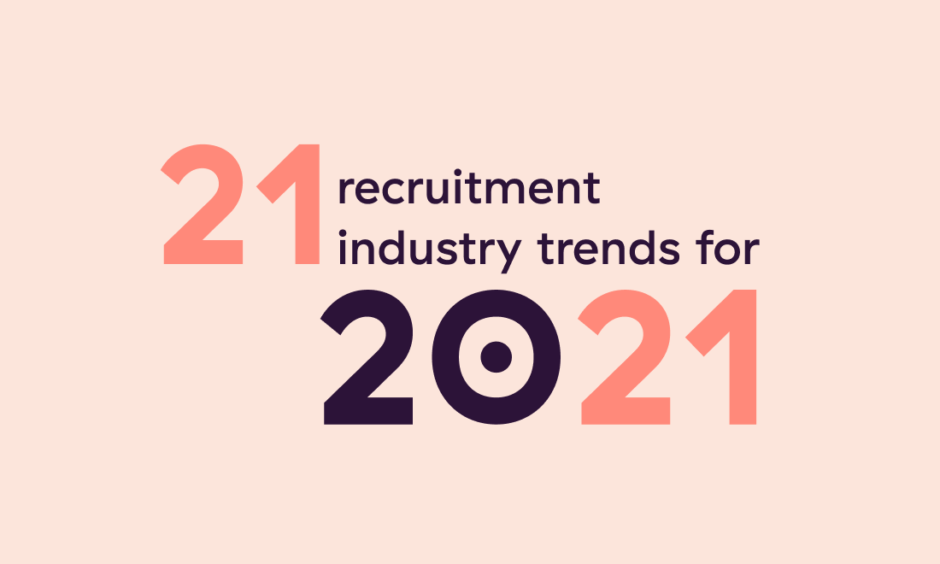 recruitment industry trends 2021